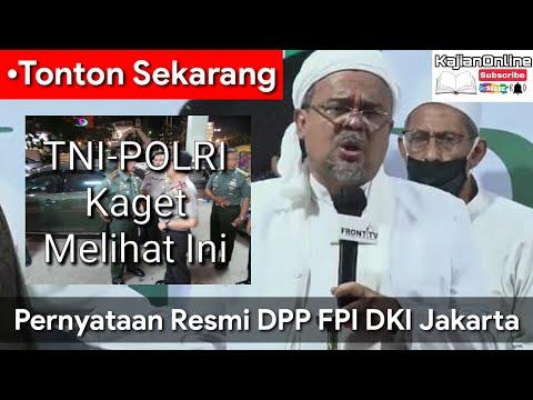 •Tonton Sekarang TNI-POLRI Kaget Pernyataan Resmi DPP FPI DKI Jakarta Bungkam Semua Pihak