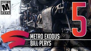Metro Exodus - Part 5 - Let's Play Stadia Gameplay