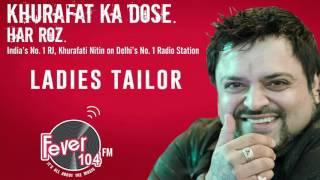 Khurafati Nitin Prank Calls Ladies Tailor