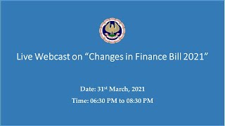 "Live Webcast on ""Changes in Finance Bill 2021"""