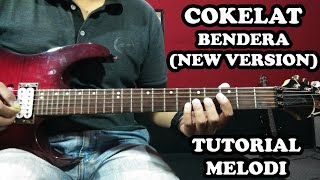 Download lagu Tutorial Melodi Cokelat Bendera irwan tutorial MP3