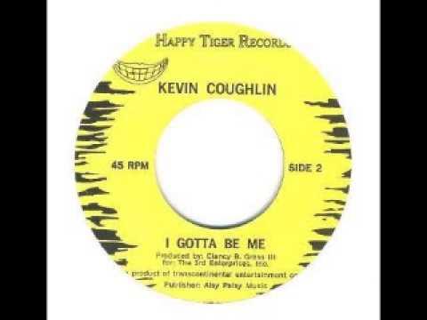 Kevin Coughlin -- I Gotta Be Me(1969)
