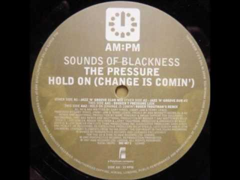 Sounds Of Blackness - Hold On (Change Is Comin') (Roger Troutman's Remix)