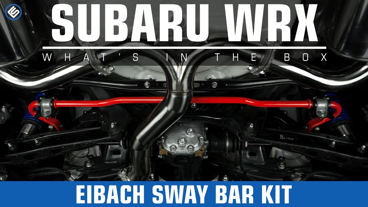 Eibach Sway Bar Kit Front 25mm Rear 22mm 2015 Subaru Wrx Radio Wiring Harness For Install Review