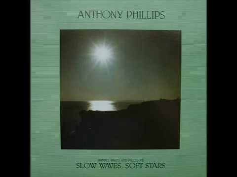 Anthony Phillips ‎– Private Parts And Pieces VII: Slow Waves, Soft Stars (full album) 1987
