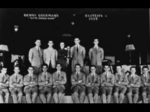 Benny Goodman At the Palomar Ballroom, Los Angeles Calif  1935