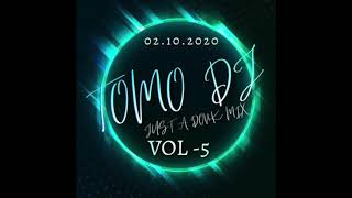 Tomodj - Just a Donk Mix Volume 05 2020