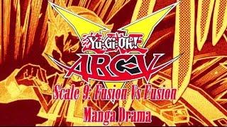 Yu-Gi-Oh! ARC-V Scale 9: Fusion Vs Fusion Manga Drama