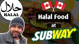 Halal Food at Subway   Halal Fast Food In Toronto   Pakistani \u0026 Indian Food in Toronto