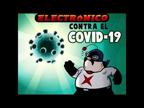 Cálico Electrónico contra el Cornovirus (COVID-19) #QuedateEnCasa
