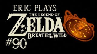 ERIC PLAYS The Legend of Zelda: Breath of the Wild #90
