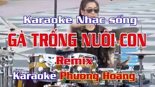 Ga trong nuoi con remix karaoke