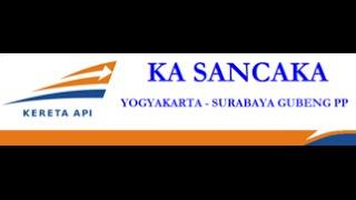 TRAIN TRAVEL KA 83 Sancaka Sore Surabaya Yogyakarta