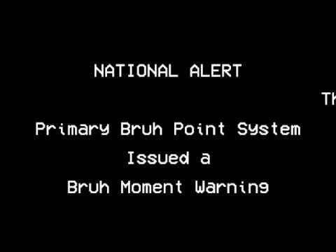National Bruh Moment Alert: