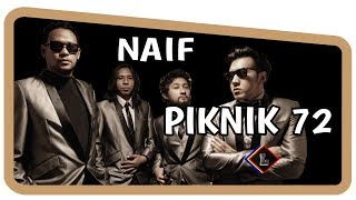 Naif - Piknik 72 ( Lirik )