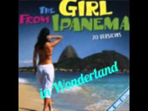 The Girl from Ipanema in Wonderland