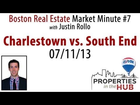 Boston Neighborhood Battle: Charlestown vs. South End - Boston Market Minute #7 - 07/11/2013