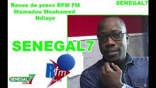 Revue de presse Rfm Wolof du vendredi 19 Août 2019 avec Mamadou Mouhamed Ndiaye