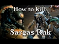 Sargas Ruk easy kill! | WARFRAME