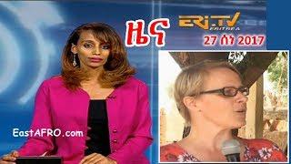 Eritrean News ( June 27, 2017)    Eritrea ERi-TV