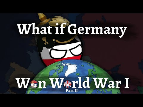 Download What if GERMANY won WORLD WAR I - Part 2