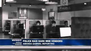 Police Raid Dark Web Vendors