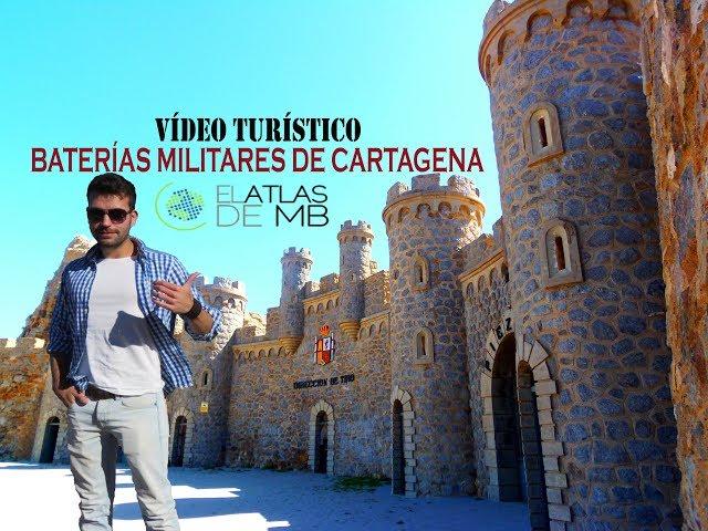Baterías Militares de Cartagena - Vídeo Turístico - El Atlas de MB
