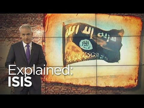 Explained: The Islamic State of Iraq and Syria (ISIS)