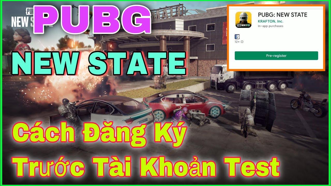 Traile PUBG New State. Cách Đăng Ký Trước Tài Khoản Test PUBG New State | PUBG MOBILE 2.
