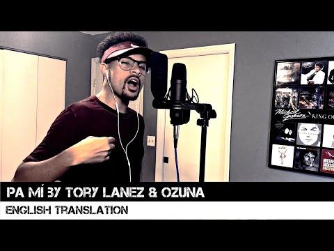 Pa Mí By Tory Lanez & Ozuna (English Translation)