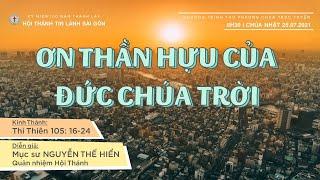 HTTL SÀI GÒN - Chương trình Thờ phượng Chúa - 25/07/2021