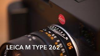 видео Leica M Typ 262