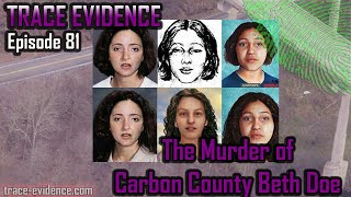 Carbon County Beth Doe - Trace Evidence