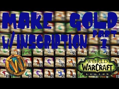 WoW Legion: Easy Gold Farming w/ Inscription (Part 1) 7.1