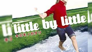 03: Little by Little - EDEN