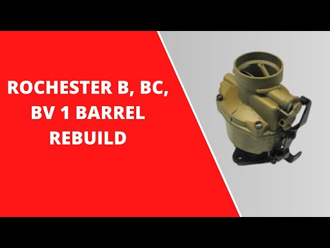 Rochester B BC Carburetor Rebuild