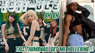 Baixar (G)I-DLE - Uh Oh MV REACTION: WHY AM I NOT IN THIS VIDEO?!?! 😭😫😔💖✨