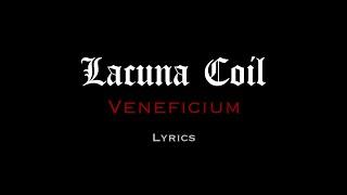 Lacuna Coil  - Veneficium (Lyrics)