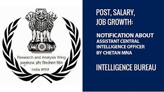 IB ACIO Learn All About (Intelligence Bureau - Assistant Central Intelligence Officer) By Chetan Mna