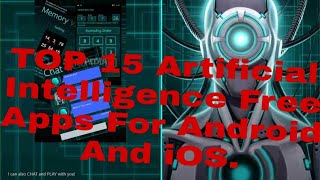 Top15 Best MIND BLOWING artificial intelligence free Apps 2019 for andriod and ios users`