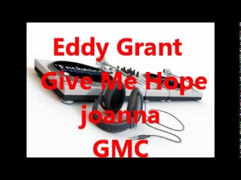 Eddy Grant --  Give Me Hope Joanna