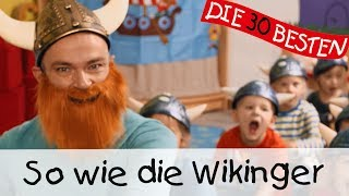 So wie die Wikinger - Singen, Tanzen und Bewegen || Kinderlieder