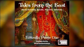 Introducing Tales from the East:  Stories of Romance, Adventure and Magic by Russian Composers