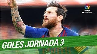 Todos los goles de la Jornada 03 de LaLiga Santander 2018/2019