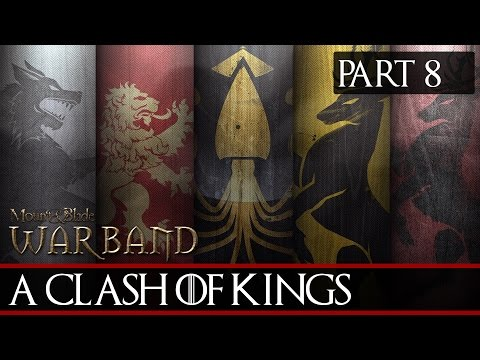Mount & Blade: A Clash Of Kings (3.0) #8 - Some Expensive Companions