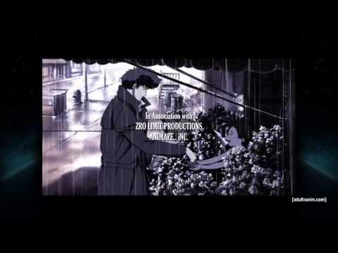 Cowboy Bebop HD Ending - US Toonami Version