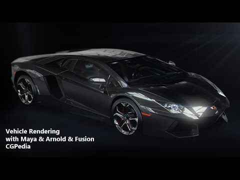 CGPedia - Vehicle Rendering with Maya & Arnold & Fusion