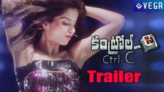 Ctrl C Telugu Movie - Trailer : Latest Tollywood Movie 2015
