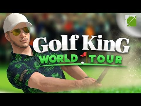 Golf King World Tour - Android Gameplay FHD