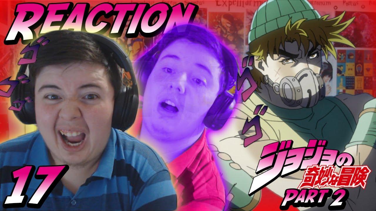 JoJo's Bizarre Adventure Season 1 Part 2 - Episode 17 [SUB] REACTION FULL  LENGTH